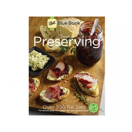 Ball Mason Blue Book Guide to Preserving 37th Edition