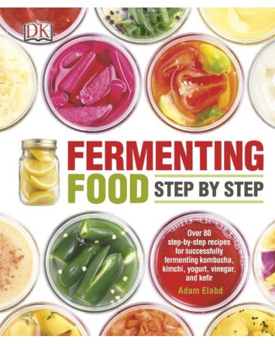 Fermenting Foods Step by Step by Dorling Kindersley (9780241240663)
