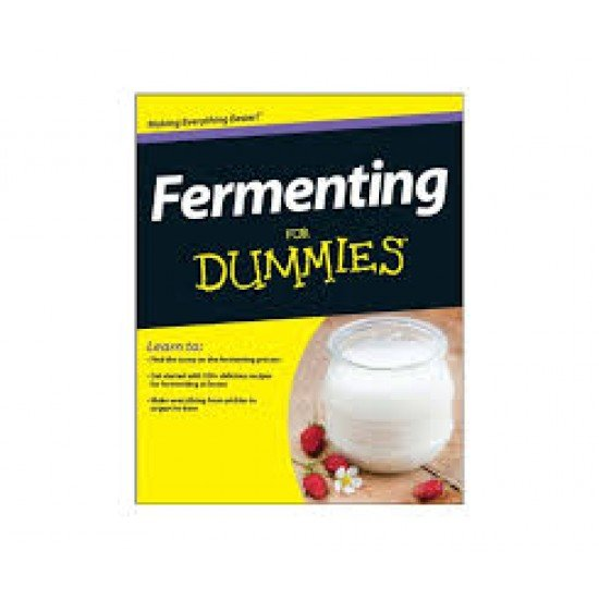 Fermenting for Dummies - Perfect Introductory Book for Food Fermenting (9781118615683)